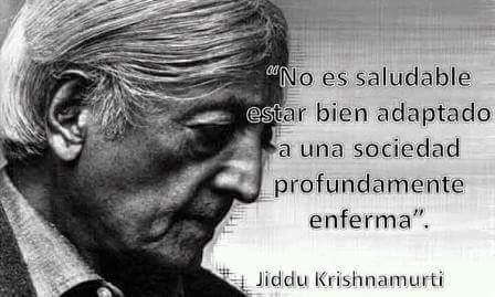Sociedad Enferma - Jiddu Krishnamurti